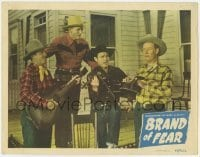 4p114 BRAND OF FEAR LC #3 1949 great close up of Jimmy Wakely singing with three other cowboys!