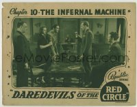 4p208 DAREDEVILS OF THE RED CIRCLE chapter 10 LC 1939 Bruce Bennett, The Infernal Machine!