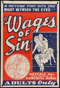 4s956 WAGES OF SIN 1sh R1940s a picture that hits you right between the eyes, sexy art, very rare!