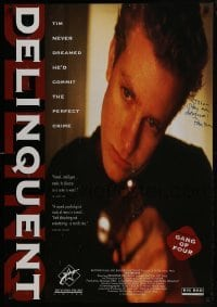 4t026 DELINQUENT signed 1sh 1995 by director Peter Christian Hall, he committed the perfect crime!