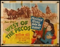 4t009 WEST OF THE PECOS signed style B 1/2sh 1945 by Robert Mitchum, from the novel by Zane Grey!