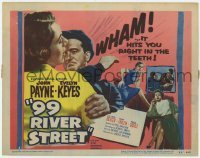 5b004 99 RIVER STREET TC 1953 John Payne with sexy double-crossing Evelyn Keyes & Peggie Castle!