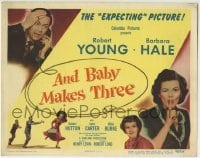 5b024 AND BABY MAKES THREE TC 1949 Robert Young & Barbara Hale in the expecting picture!