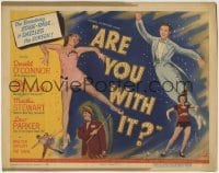 5b030 ARE YOU WITH IT TC 1948 Donald O'Connor, Olga San Juan, Broadway stage-rage dazzles the screen