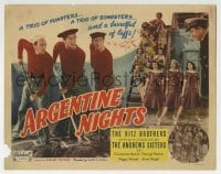 5b031 ARGENTINE NIGHTS TC R1948 The Ritz Brothers, The Andrews Sisters, laff yourself to death!