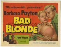 5b040 BAD BLONDE TC 1953 classic sexy bad girl Barbara Payton, they called me bad... spelled M-E-N!