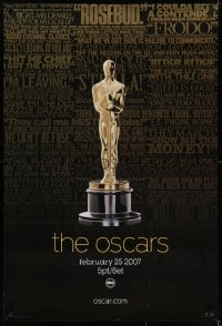 5s011 79TH ANNUAL ACADEMY AWARDS heavy stock 1sh 2007 cool image of Oscar statue & famous quotes!