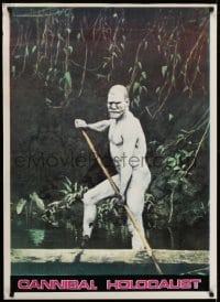 5y824 CANNIBAL HOLOCAUST Italian 1sh 1982 different image of naked native with spear!