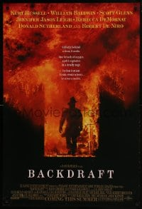 6r058 BACKDRAFT advance DS 1sh 1991 firefighter Kurt Russell in blaze, directed by Ron Howard!