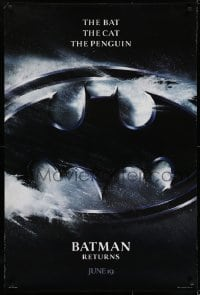 6r076 BATMAN RETURNS teaser DS 1sh 1992 Burton, Keaton, The Bat, The Cat, The Penguin, logo design!