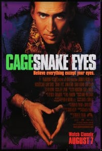 6r817 SNAKE EYES advance DS 1sh 1998 close-up of Nicolas Cage, believe everything except your eyes!