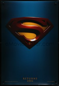 6r888 SUPERMAN RETURNS teaser DS 1sh 2006 Bryan Singer, Routh, Bosworth, Spacey, cool logo!