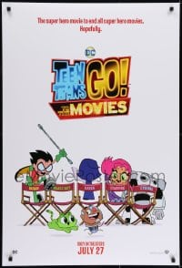 6r897 TEEN TITANS GO! TO THE MOVIES advance DS 1sh 2018 hero movie to end all super hero movies!