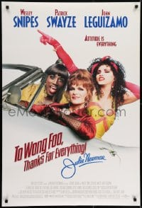 6r920 TO WONG FOO THANKS FOR EVERYTHING JULIE NEWMAR DS 1sh 1995 drag queens Snipes, Swayze, Leguizamo!