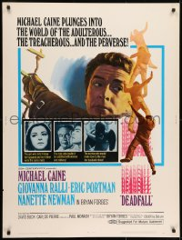 7k042 DEADFALL 30x40 1968 Michael Caine, Giovanna Ralli, directed by Bryan Forbes!