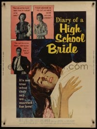 7k047 DIARY OF A HIGH SCHOOL BRIDE 30x40 1959 AIP bad girl, it's not true what they say!