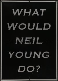 7k176 NEIL YOUNG 33x47 commercial poster 2006 what would he do, designed by Jeremy Deller!