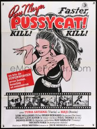7y712 FASTER, PUSSYCAT! KILL! KILL! French 1p 1985 Russ Meyer classic, sexy different artwork!