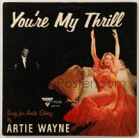 7y007 ARTIE WAYNE 33 1/3 RPM record 1957 sung for Anita Ekberg, You're My Thrill!