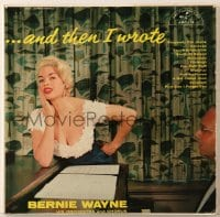 7y008 BERNIE WAYNE 33 1/3 RPM record 1955 sexy Jayne Mansfield on the cover, ...And Then I Wrote!