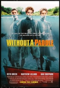 8a978 WITHOUT A PADDLE advance DS 1sh 2004 Seth Green, Matthew Lillard, Dax Shepard in water!