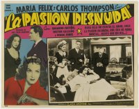8c030 LA PASION DESNUDA Spanish/US LC 1954 Naked Passion, great images of pretty Maria Felix!