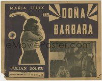 8c023 DONA BARBARA Mexican LC 1943 Fernando de Fuentes & Delgado, Maria Felix in the title role!