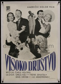 8m015 HIGH SOCIETY linen Yugoslavian 20x28 1956 Sinatra, Crosby, Grace Kelly & Armstrong, different!