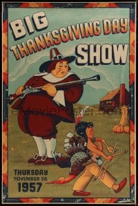 8p013 BIG THANKSGIVING DAY SHOW 1957 40x60 1957 art of pilgrim watching Native American w/ turkey!