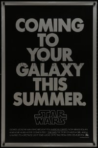 8s003 STAR WARS teaser 1sh 1977 George Lucas, coming to your galaxy this summer, not foil!