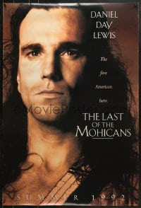 8w507 LAST OF THE MOHICANS teaser DS 1sh 1992 Daniel Day Lewis as adopted Native American!