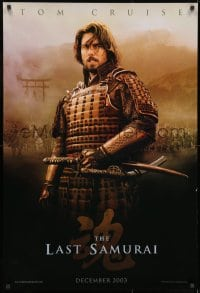 8w509 LAST SAMURAI teaser 1sh 2003 Edward Zwick directed, cool image of Tom Cruise w/two katanas!