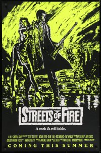 8w864 STREETS OF FIRE advance 1sh 1984 Walter Hill, Riehm yellow dayglo art, a rock & roll fable!