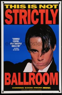 8w865 STRICTLY BALLROOM teaser 1sh 1992 cool close-up image of intense dancer Paul Mercurio!