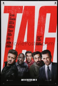 8w876 TAG teaser DS 1sh 2018 wacky Jeremy Renner with Helms, Johnson, Buress, Hamm, a true story!