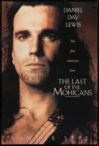 9g765 LAST OF THE MOHICANS teaser DS 1sh 1992 Daniel Day Lewis as adopted Native American!