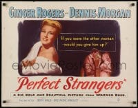 9z915 PERFECT STRANGERS 1/2sh 1950 Ginger Rogers in fur & fine jewelry, smoking with Dennis Morgan!