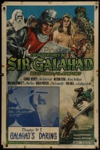 1b053 ADVENTURES OF SIR GALAHAD chapter 2 1sh 1949 George Reeves, Knights of the Round Table!