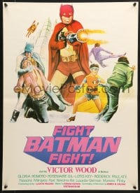 1f006 FIGHT BATMAN FIGHT Filipino poster 1973 different art of Victor Wood in the title role!