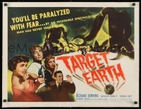 1m060 TARGET EARTH linen 1/2sh 1954 you'll be paralyzed with fear, an incredible spectacle!
