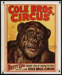 2j135 COLE BROS. CIRCUS: BETTY LOU linen 21x26 circus poster 1940s former chimp star of Tarzan!