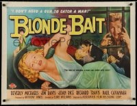 2j080 BLONDE BAIT linen 1/2sh 1956 sexy bad Beverly Michaels don't need a gun to catch a man, rare!