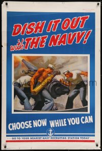 2k078 DISH IT OUT WITH THE NAVY 28x42 WWII war poster 1942 Barclay art of sailors reloading cannon!