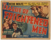 2m250 LEAGUE OF FRIGHTENED MEN TC 1937 Walter Connolly as Nero Wolfe can get away w/ murder, rare!
