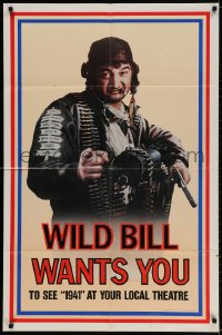 2p008 1941 teaser 1sh 1979 Steven Spielberg, John Belushi as Wild Bill wants you!
