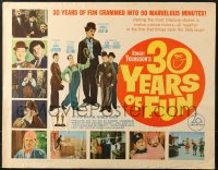 2z008 30 YEARS OF FUN 1/2sh 1963 Charley Chase, Buster Keaton, Laurel & Hardy!