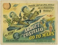 3b025 ABBOTT & COSTELLO GO TO MARS TC 1953 art of wacky astronauts Bud & Lou in outer space!