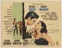 3b033 ALL THE FINE YOUNG CANNIBALS TC 1960 Robert Wagner w/ Natalie Wood & getting hit by Kohner!