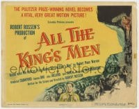 3b034 ALL THE KING'S MEN TC 1949 Louisiana Governor Huey Long biography with Broderick Crawford!