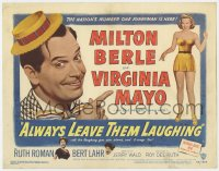 3b036 ALWAYS LEAVE THEM LAUGHING TC 1949 nation's number one funnyman Milton Berle & Virginia Mayo!